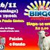 É hoje o bingo beneficente, garanta já sua cartela.