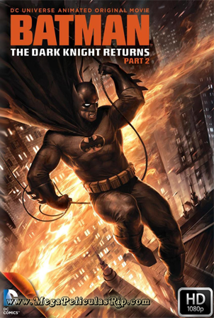 Batman: El Regreso Del Caballero Oscuro, Parte 2 [1080p] [Latino-Ingles] [MEGA]