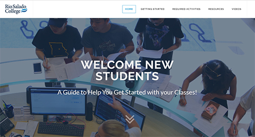 snapshot of new web landing page.  Images of students gathered around Rio Salado's welcome center.  Text: Welcome New Students.  A Guide to Help You Get Started with Your Classes.