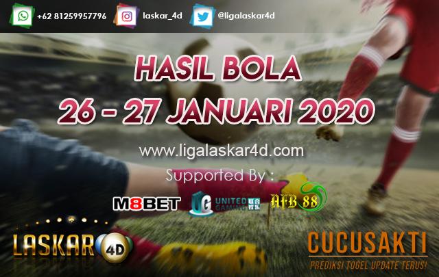 HASIL BOLA JITU TANGGAL 26 – 27 JANUARI 2020