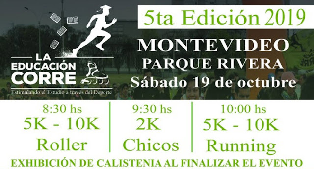 2k 5k 10k La educación corre y 5k - 10k Roller (parque Rivera - Montevideo, 19/oct/2019)