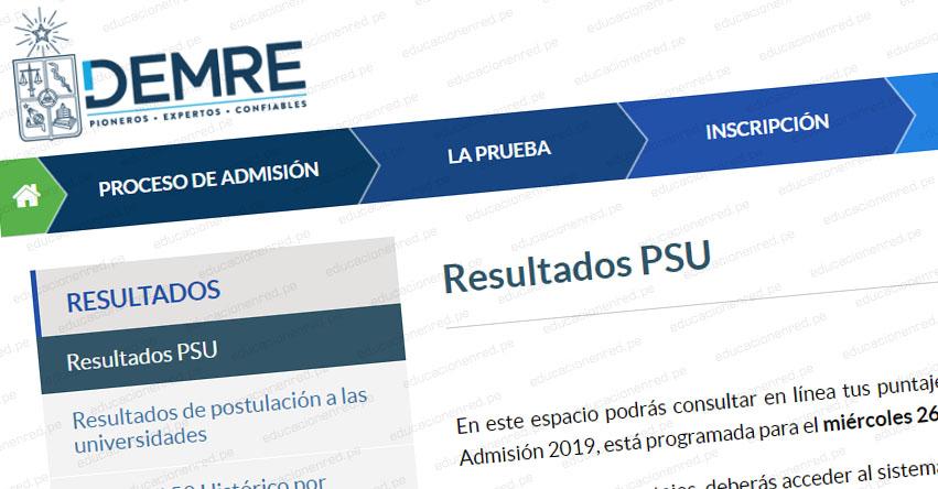 RESULTADOS PSU 2018: Puntajes nacionales serán notificados este viernes, informó el DEMRE - www.psu.demre.cl