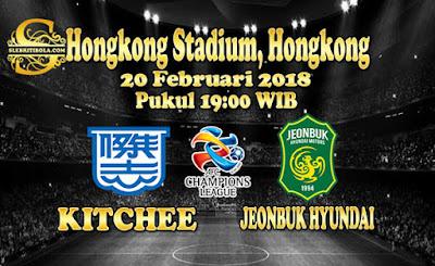 AGEN BOLA ONLINE TERBESAR - PREDIKSI SKOR AFC CHAMPIONS LEAGUE KITCHEE VS JEONBUK 20 FEBRUARI 2018