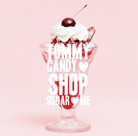 Tommy February6 - Tommy Candy Shop Sugar Me - K2NBlog