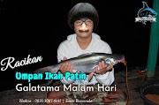 Racikan Umpan Ikan Patin Galatama Anti Boncos