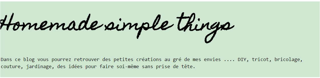 Visitez mon autre blog Homemade simple things