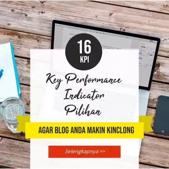 key performance indicator agar anda tahu bagaimana performance blog anda