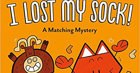 Book Review: I Lost My Sock! A Matching Mystery by P.J. Roberts