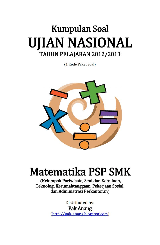 Kumpulan Soal Un Matematika Psp Smk 2013 Kelompok Pariwisata Seni Dan Kerajinan Teknologi