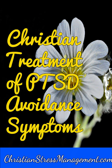 Christian Treatment of PTSD Avoidance Symptoms