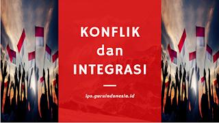 Konflik dan Integrasi
