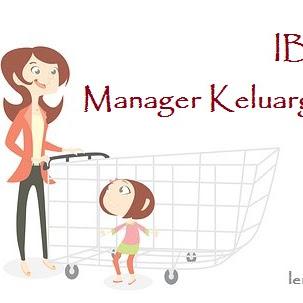 [Materi 6] Ibu : Manager Handal Keluarga