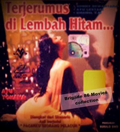Brigade 86 Movies center - Terjerumus di Lembah Hitam (1995)
