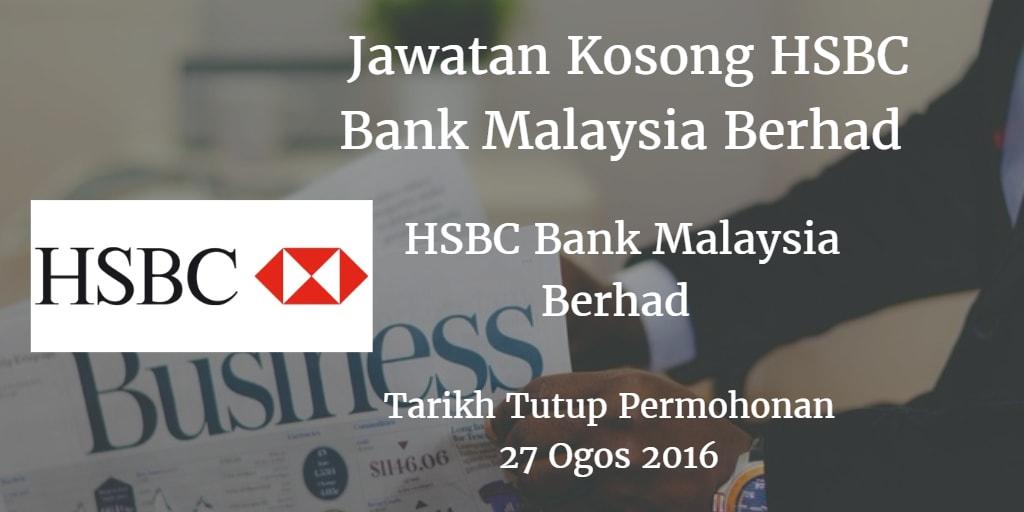Jawatan Kosong HSBC Bank Malaysia Berhad 27 Ogos 2016