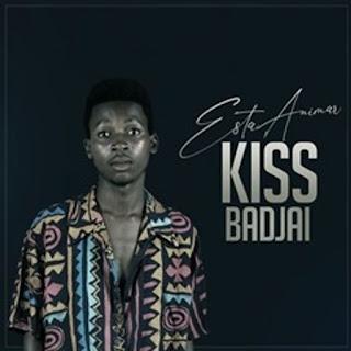 Kiss Badjay - Você Está Animar