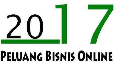 Peluang Bisnis Online 2017
