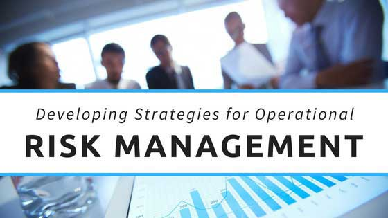 developing an operational risk management framework