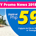P599 / P1,999 Seat Sale Promo Philippine Destinations Cagayan de Oro to  Boracay (Caticlan) or  Dumaguete, Zamboanga Clark to  Kalibo Cebu to Calbayog, Masbate, Ormoc or Roxas  Davao to Dumaguete or Tacloban  Zamboanga to Cotabato