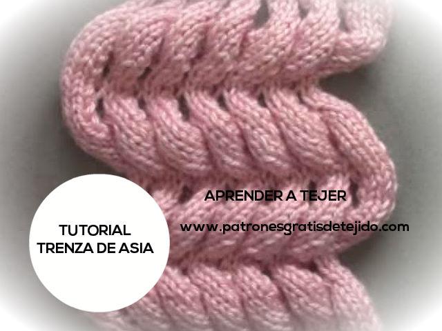 Aprende a tejer Trenza de Asia   Crochet y Dos agujas - Patrones de ...