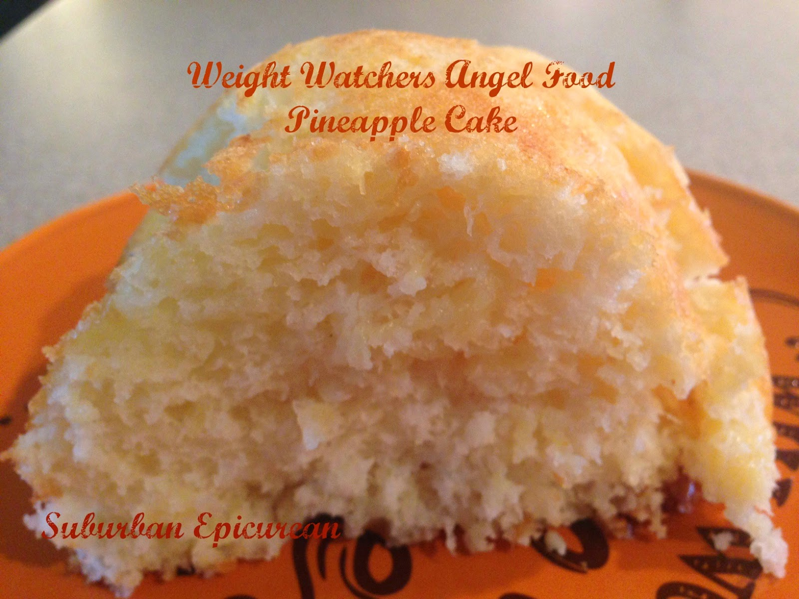 Suburban Epicurean Weight Watchers Angel Food Pineapple Cake