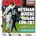 Pasillo a Iniesta, Neymar quiere jugar con CR7 |  Portadas
