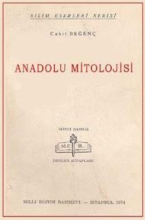 Cahit Beğenç - Anadolu Mitolojisi