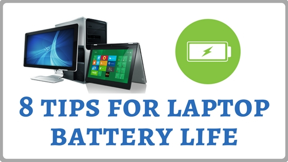 8 tips for laptop battery life