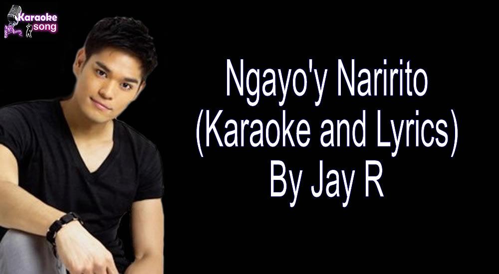 Ngayo'y Naririto By Jay R