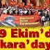 Bu Ülkenin İkinci Kurtuluş Savaşçıları Mustafa Kemal'in gerçek devamcıları HKP'liler 29 Ekim'de Ankara'da Anıtkabir'e yürüyorlar