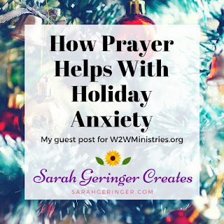 How Prayer Helps With Holiday Anxiety