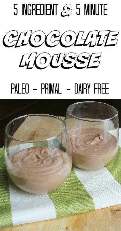 FIVE INGREDIENT & FIVE MINUTE CHOCOLATE MOUSSE