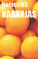 HEMC #65 - Naranjas