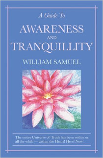 A Guide to Awareness and Tranquillity by William Samuel