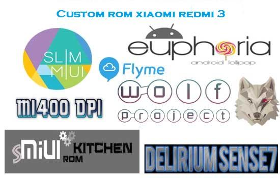 Kumpulan Custom ROM Xiaomi Redmi 3 Terlengkap