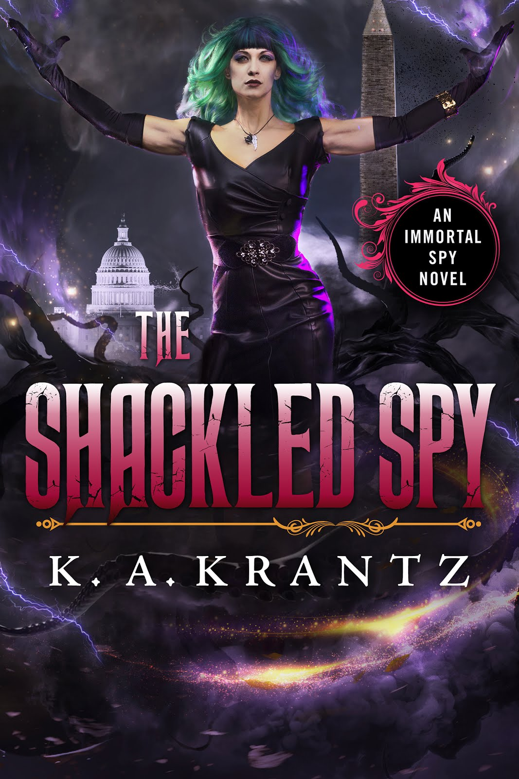 The Shackled Spy (Immortal Spy, Bk6)