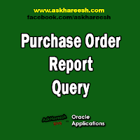 Purchase Order Report Query, www.askhareesh.com