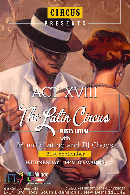 CIRCUS Presents ACT XVIII - THE LATIN CIRCUS
