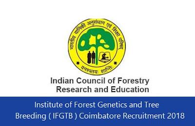 Breeding ( IFGTB ) Coimbatore Recruitment 2018