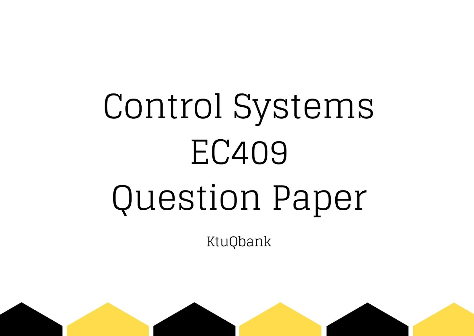 Control Systems | EC409 | Question Papers (2015 batch)