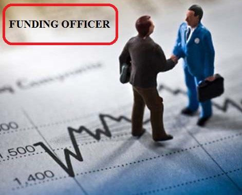 Apa itu Funding Officer ? Apa Tugas Funding Officer ?