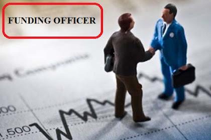 Apa itu Funding Officer ? Apa Tugas Funding Officer ? Simak Penjelasan Tentang Job Deskripsi Seorang Funding Officer selengkapnya