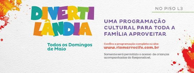 Divertilândia no RioMar