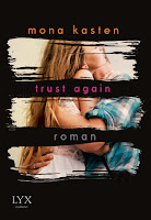 http://the-bookwonderland.blogspot.de/2017/05/rezension-mona-kasten-trust-again.html