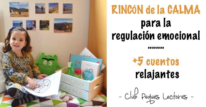 Rincón De Infantil Día De La Paz: Rincón De La Calma + 5 Cuentos Relajantes + 2 Libros De