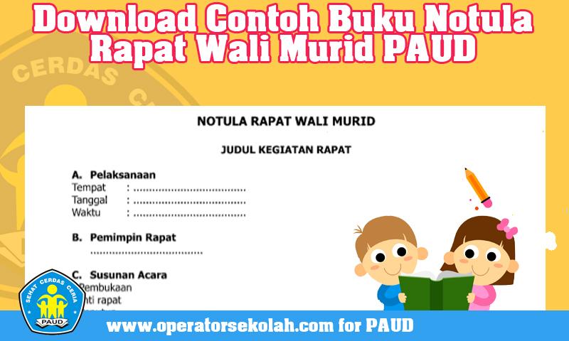 Download Contoh Buku Notula Rapat Wali Murid PAUD