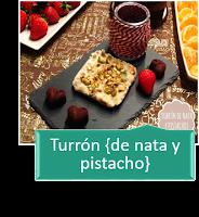 TURRÓN DE NATA Y PISTACHO