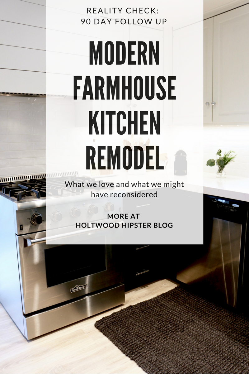 What we loved and didn't about our Modern Farmhouse Kitchen Remodel