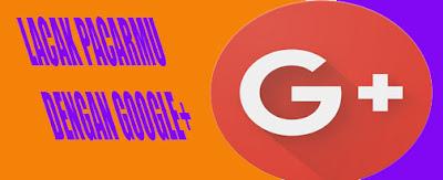 Cara Lacak Pacar dengan Google+