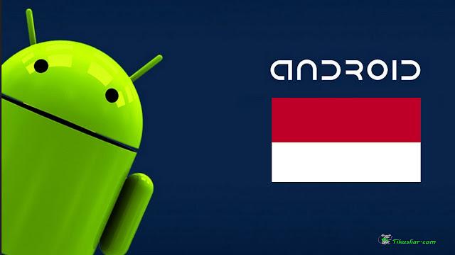 Cara Mudah Menambah Bahasa Indonesia di Android