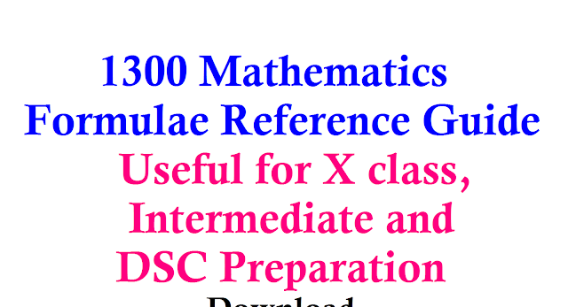 Download 1300 Mathematics Formulae| Mathematics Basis and Formulas| 1300 Maths formulas useful for SSC and Intermediate| Important Mathematics formulae for DSC preparation Download| This Handbook is a complete desktop reference for students and engineers. It has everything from high school math to math for advanced undergraduates of mathematics| Download 1300 Mathematics Formulae reference Guide/2017/01/1300-mathematics-formulae-for-SSC-Intermediate-DSC-Preparation-Download.html